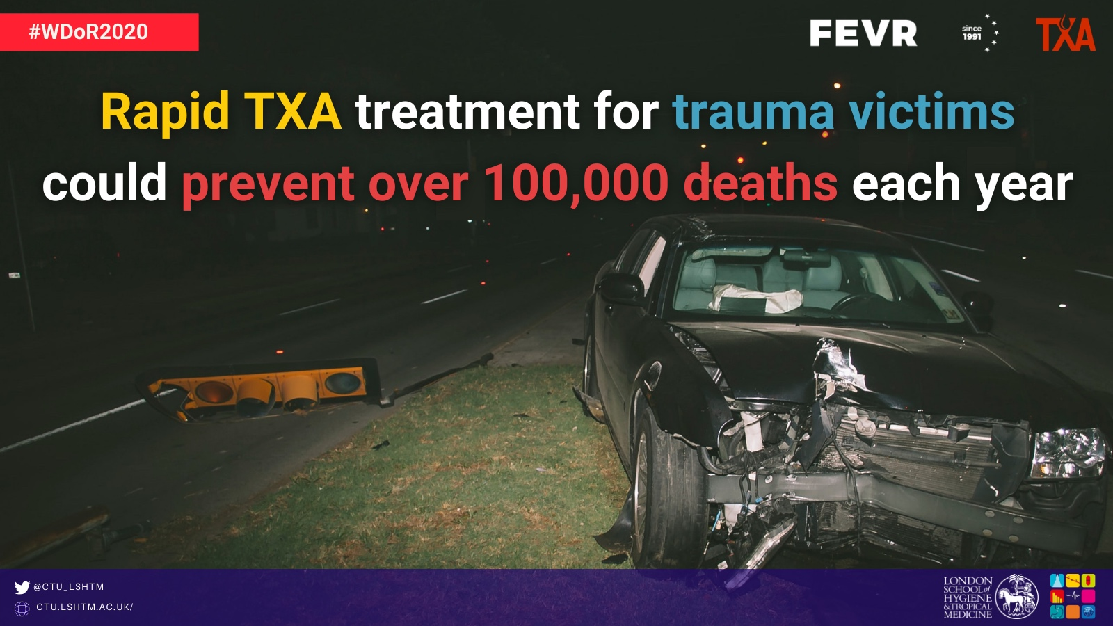 World day of remembrance for road traffic victims LSHTM-CTU tranexamic acid TXA